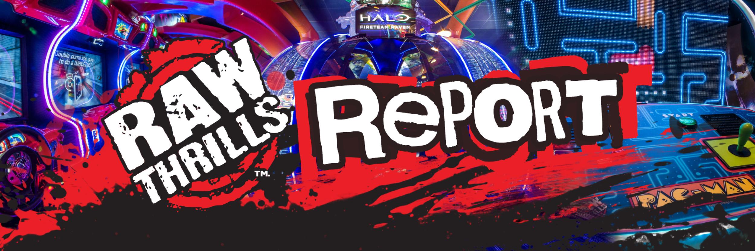 raw thrills report